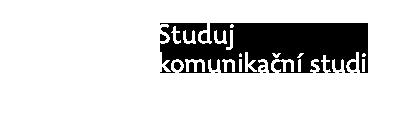 Studuj komunikační studia v Olomouci